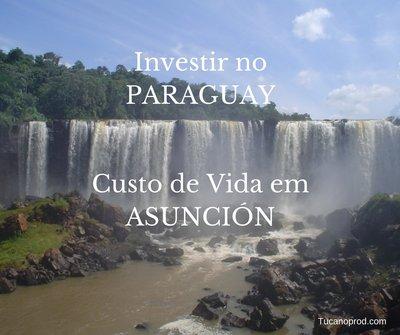 Investir en Paraguai e custo da vida em Asuncion