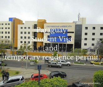 Paraguay Student Visa and Temporary residence permit