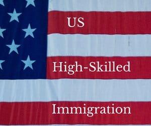 US High Skilled Immigration