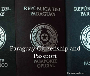 Paraguay Citizenship and passport