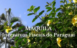 Maquila - Incentivos Fiscais no Paraguai