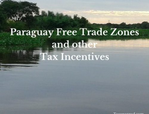 Paraguay Free Trade Zones and other Tax Incentives of Paraguay