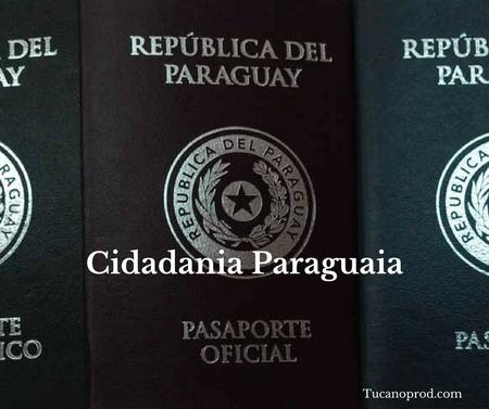 Cidadania e Passaporte Paraguai