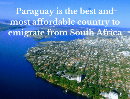 Paraguay is the best and most affordable country to emigrate from South Africa