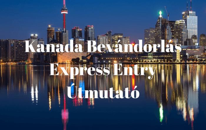 Kanada Bevándorlás Express Entry
