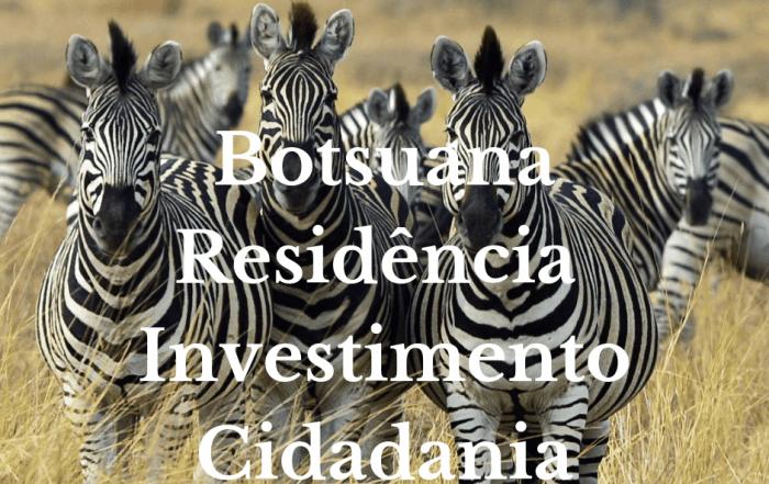 Botsuana cidadania, investimentos, imigracao, permisso de trabalho