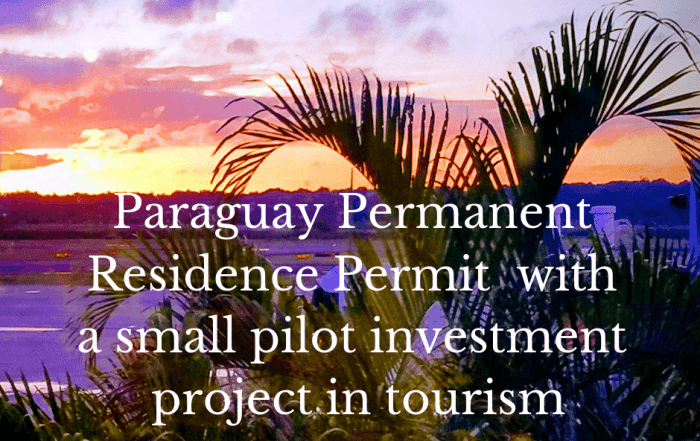 Paraguay Permanent Residency with investment in tourism
