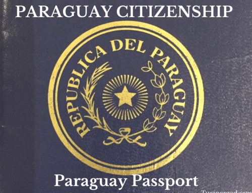 Paraguay Citizenship 2019 –  Passport and Paraguay Permanent Residency