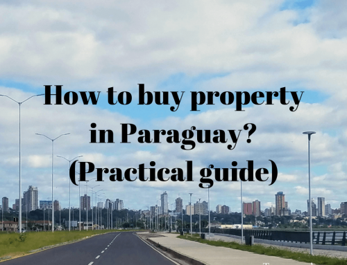 How can foreigners buy property in Paraguay? (Practical Guide)