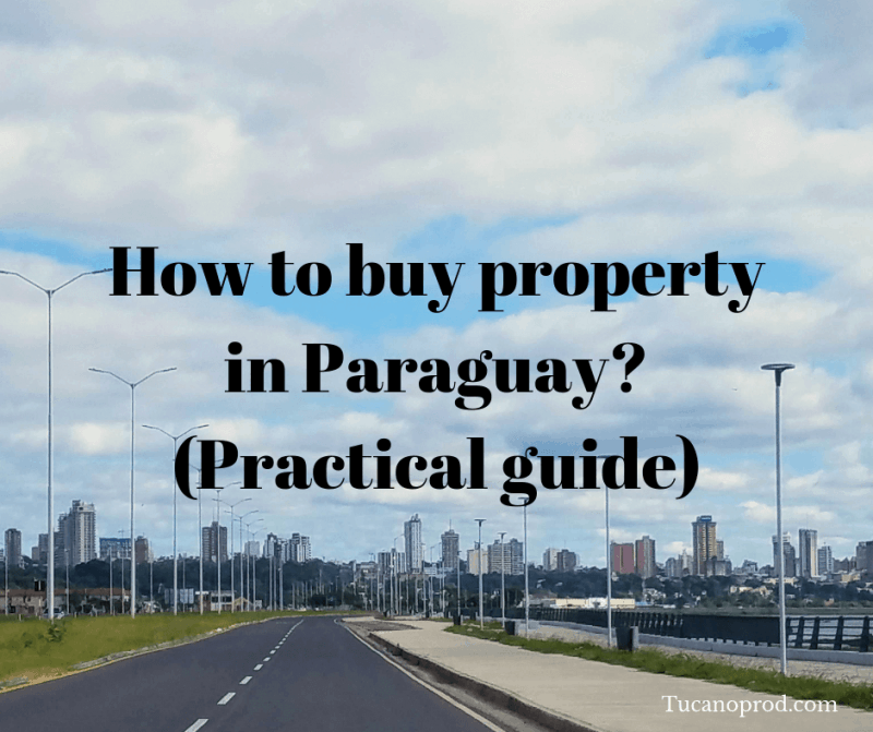How to buy property in Paraguay?