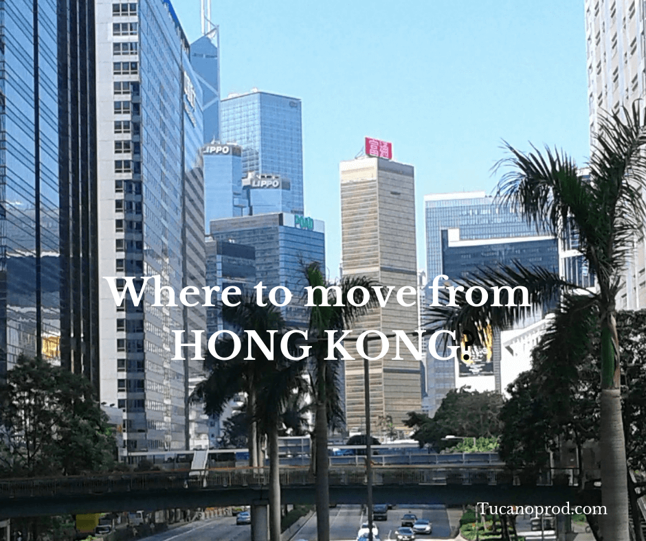 Where to move from Hong Kong?