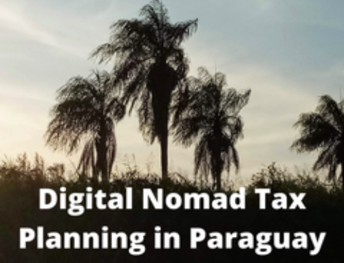 Digital Nomad tax planning in Paraguay – tax exemption and maintenance