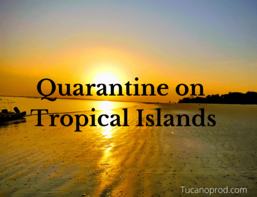 Tropical Island Coronavirus Quarantines – Podcast