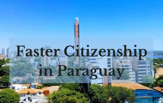 Faster Paraguay Citzenship