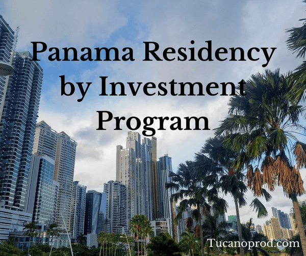 Panama Residency by Investment program