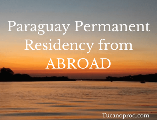 Paraguay Permanent Residency from Abroad