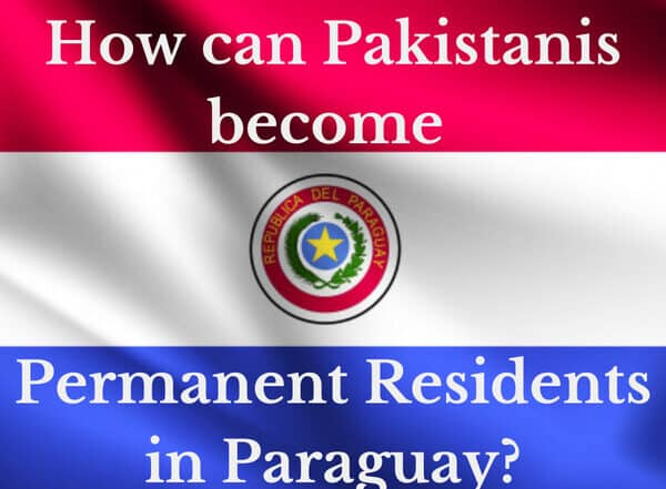 how can Pakistani citizens become permanent residents of Paraguay?